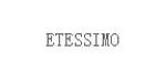 ETESSIMO